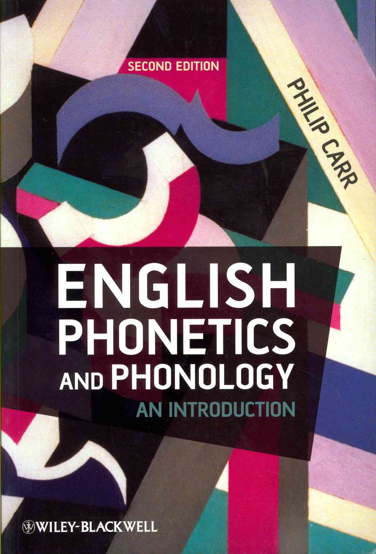 English Phonetics and Phonology By Carr, Philip